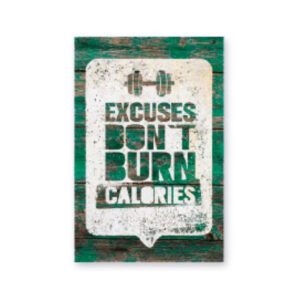 cuadro-decoracion-madera-excuses-don't-burn-calories